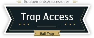 Trap Access